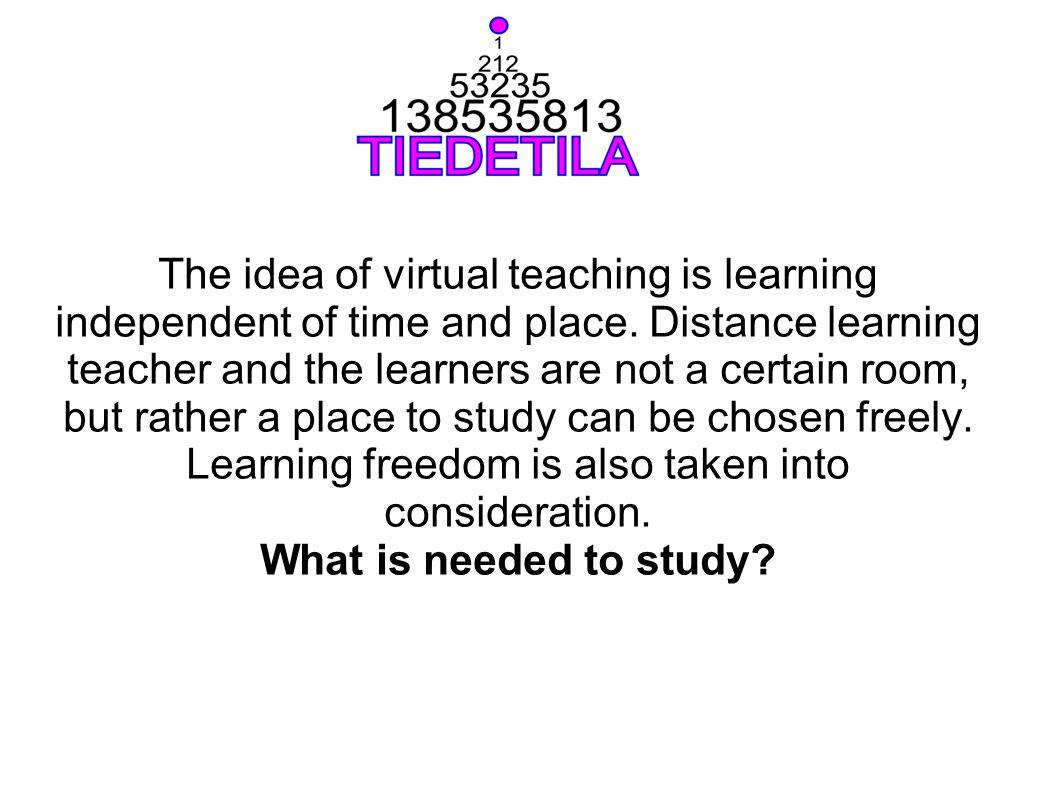 Distance learning tools are partly the same.