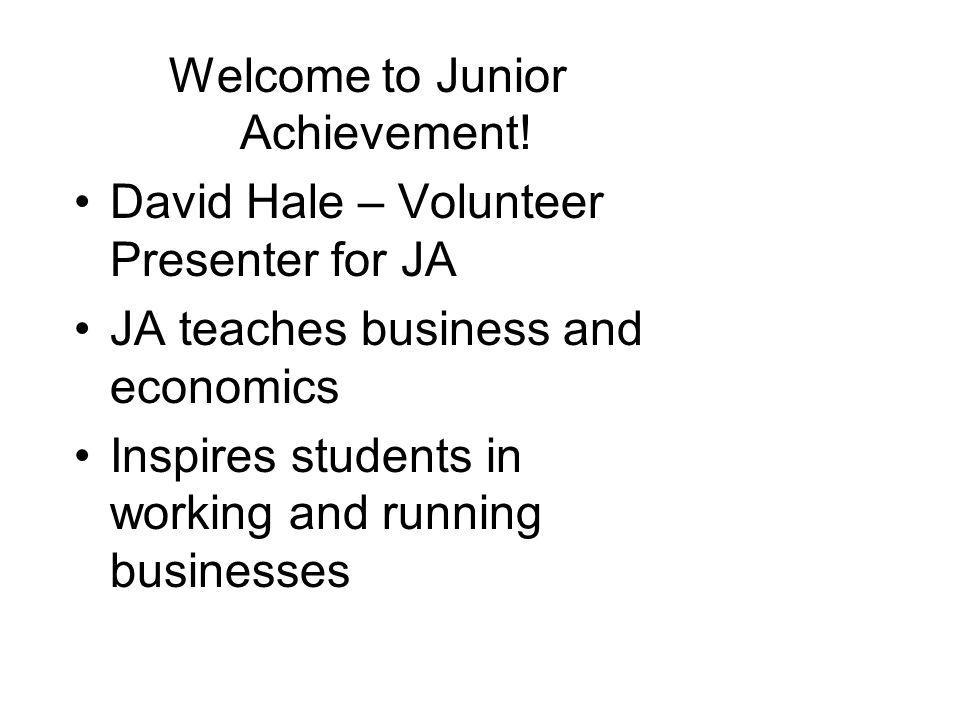 Welcome to Junior Achievement.