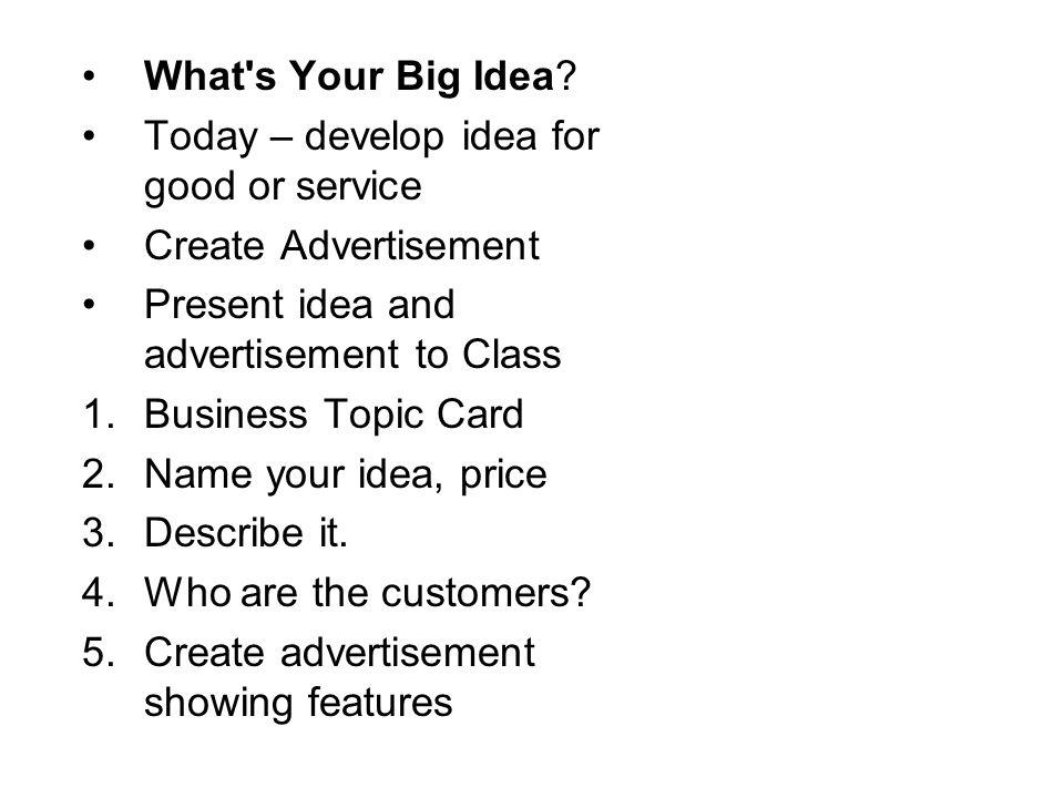 What s Your Big Idea.