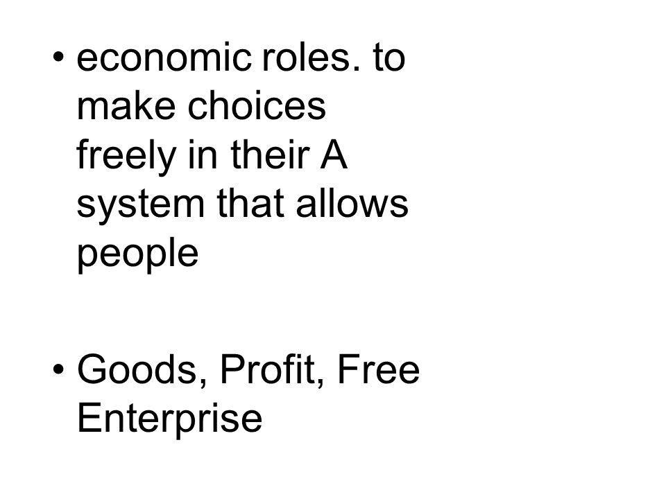 economic roles.