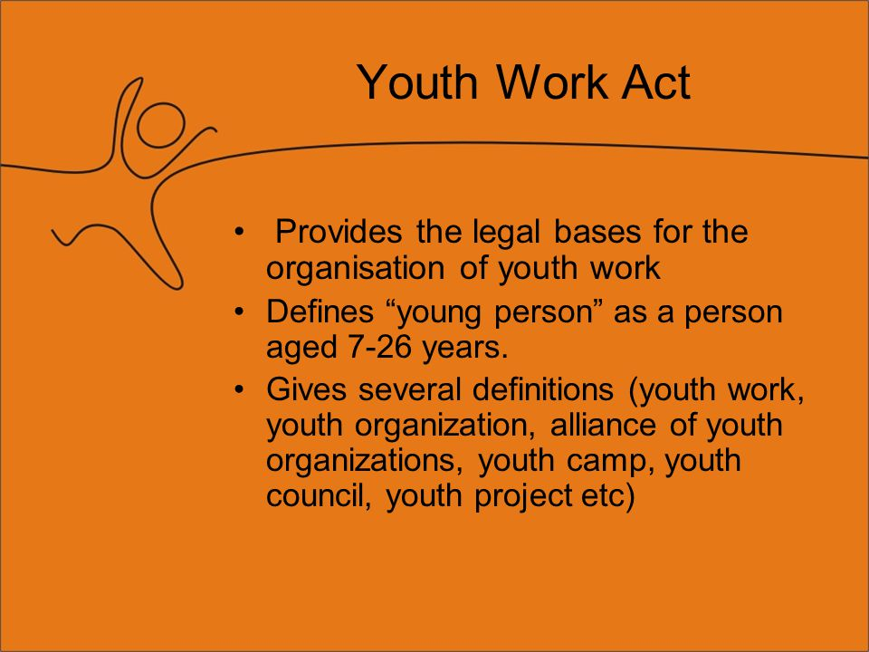 Youth Work Strategy 1.The activities targeted at youth proceed from the state of youth and their actual needs.