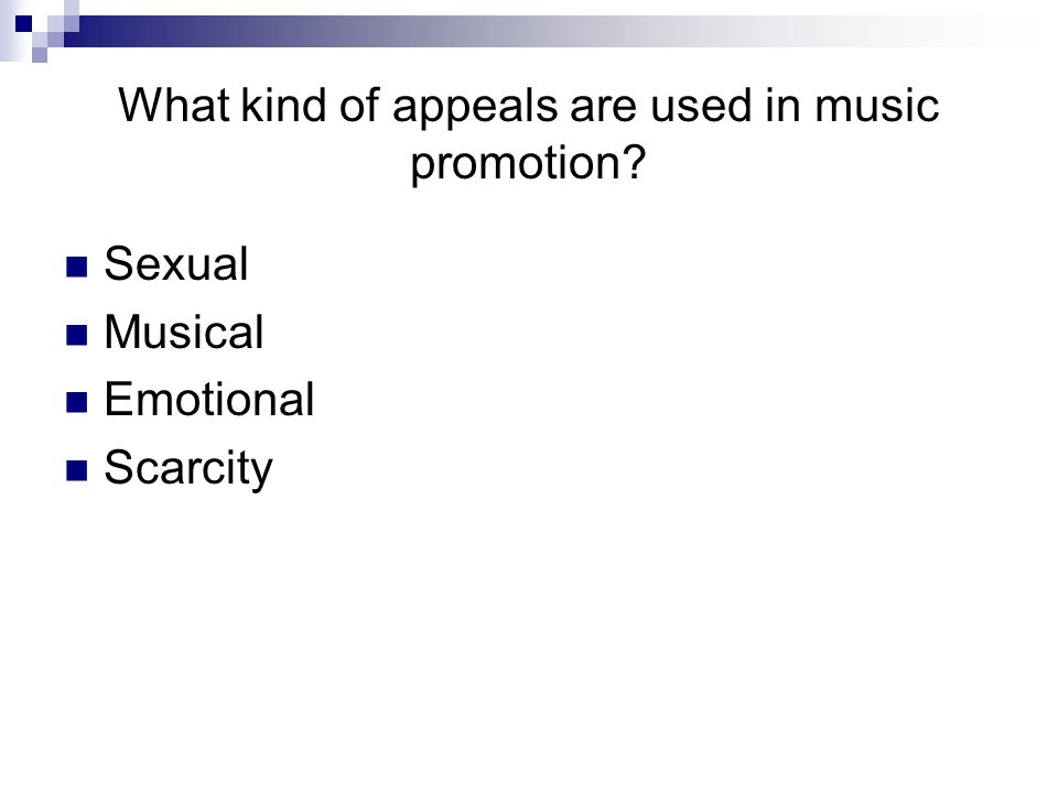 What kind of appeals are used in music promotion Sexual Musical Emotional Scarcity