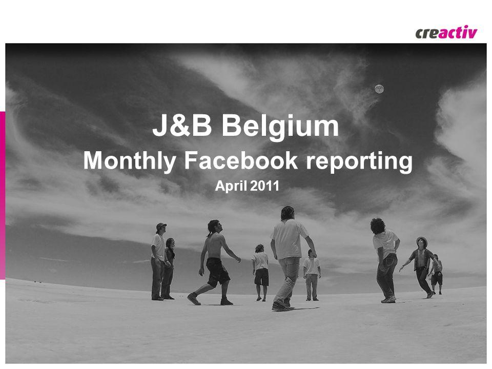 J&B Belgium Monthly Facebook reporting April 2011