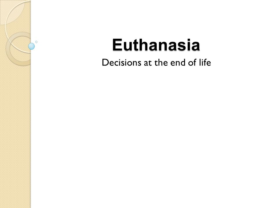 Euthanasia Decisions at the end of life