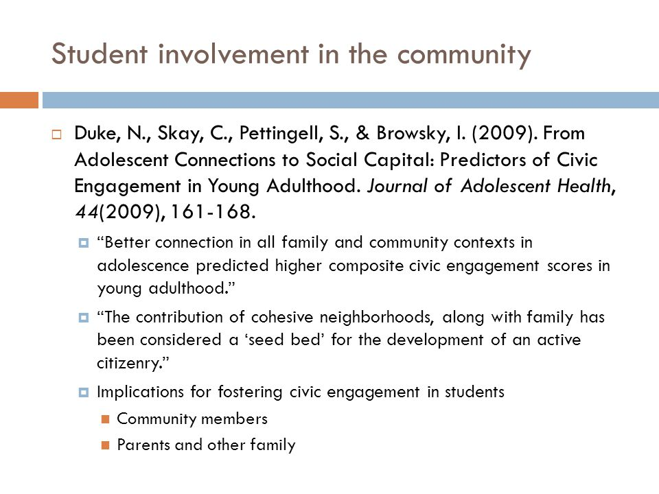Student involvement in the community  Discussion Questions  According to Henderson, et al., mandated community service has no effect on students' subsequent civic engagement.