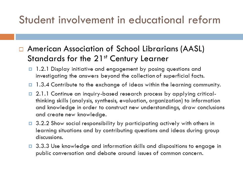  American Association of School Librarians (AASL) Standards for the 21 st Century Learner  1.2.1 Display initiative and engagement by posing questions and investigating the answers beyond the collection of superficial facts.