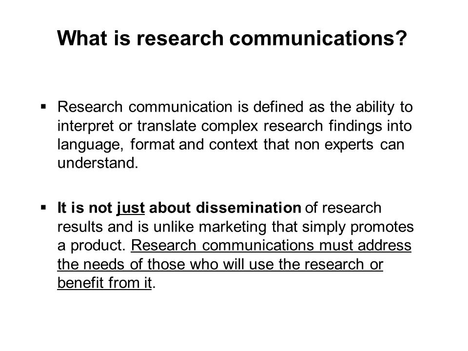 What is research communications.