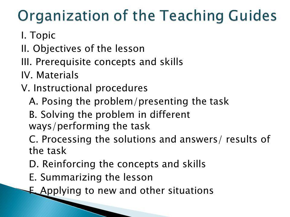 I. Topic II. Objectives of the lesson III. Prerequisite concepts and skills IV.