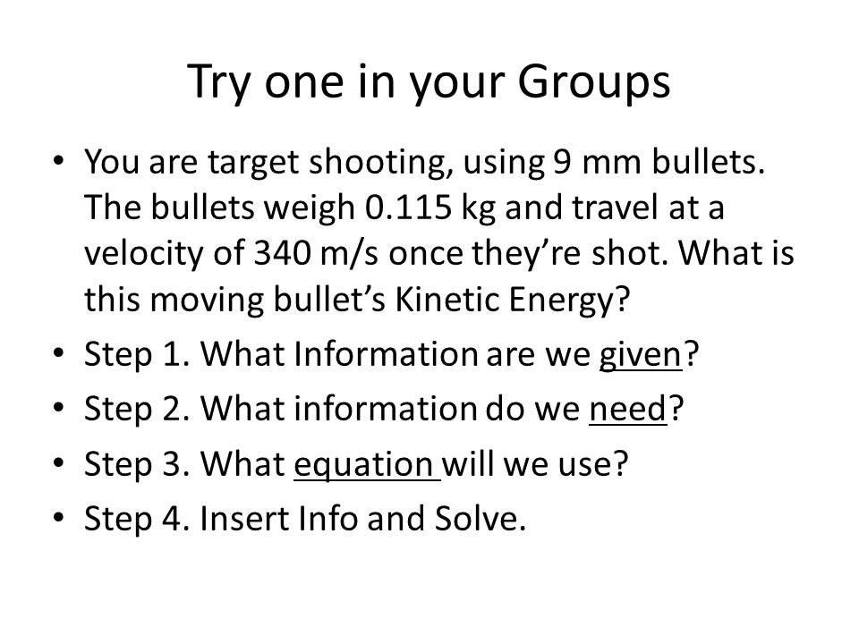 Try one in your Groups You are target shooting, using 9 mm bullets.