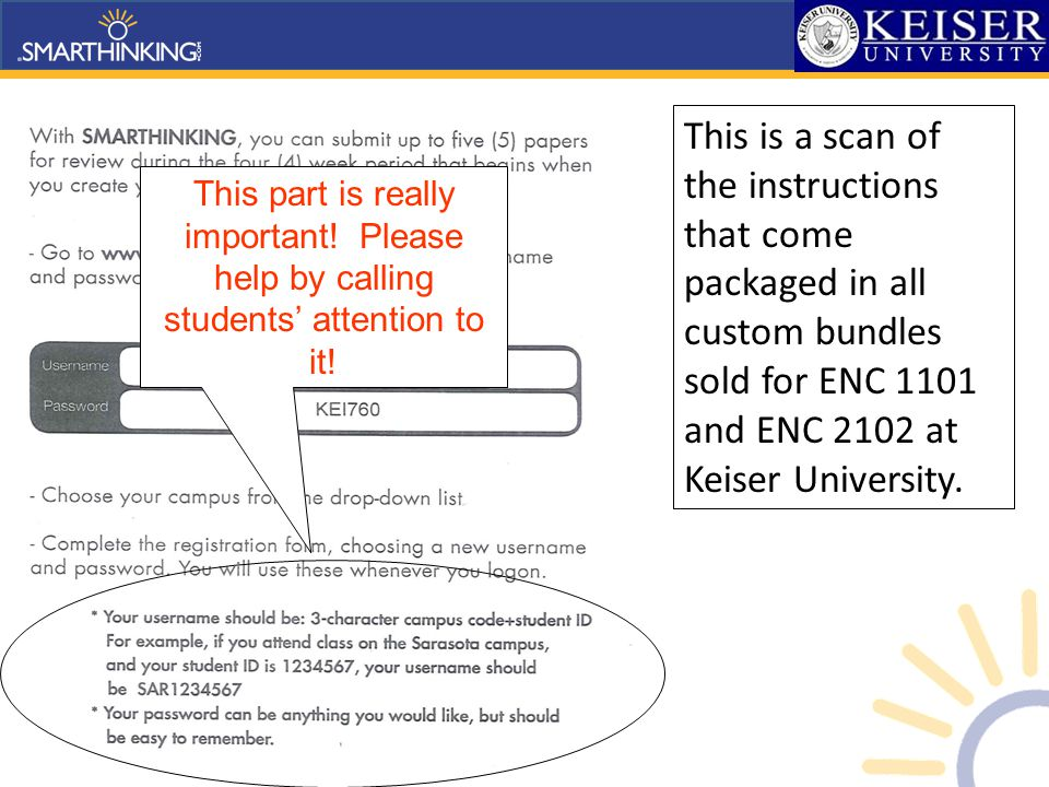 This is a scan of the instructions that come packaged in all custom bundles sold for ENC 1101 and ENC 2102 at Keiser University.