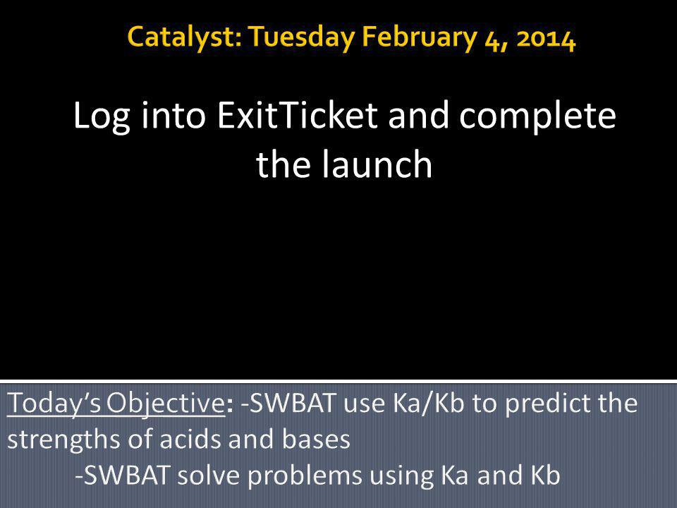 Log into ExitTicket and complete the launch