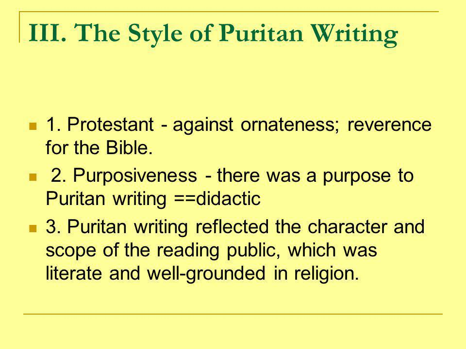 IV.Reasons for Puritan Literary Dominance over the Virginians 1.