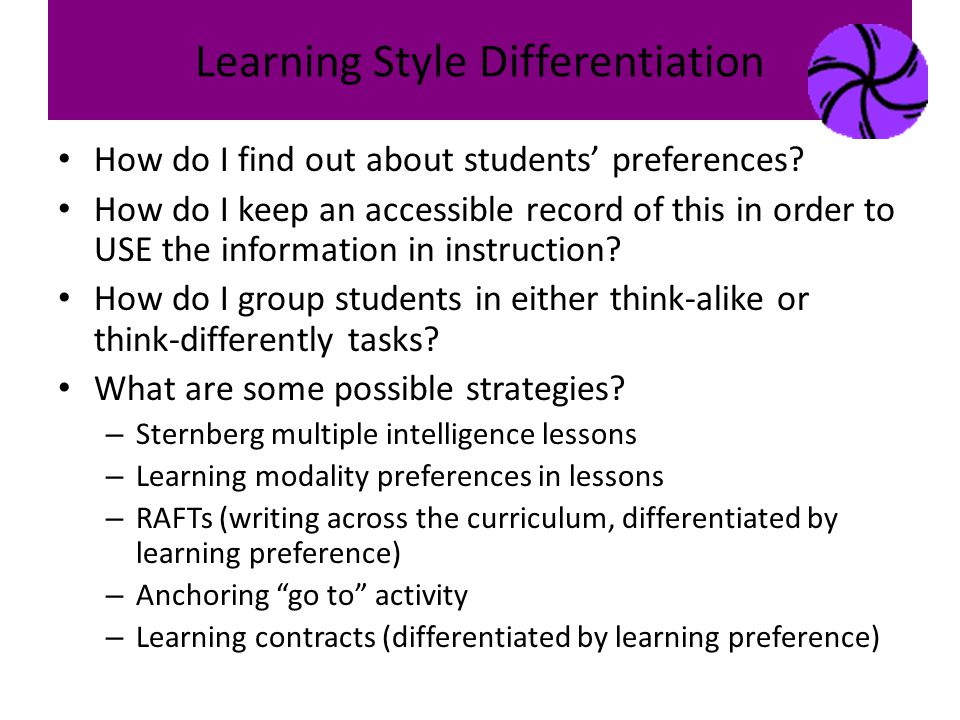 Learning Style Differentiation How do I find out about students' preferences.