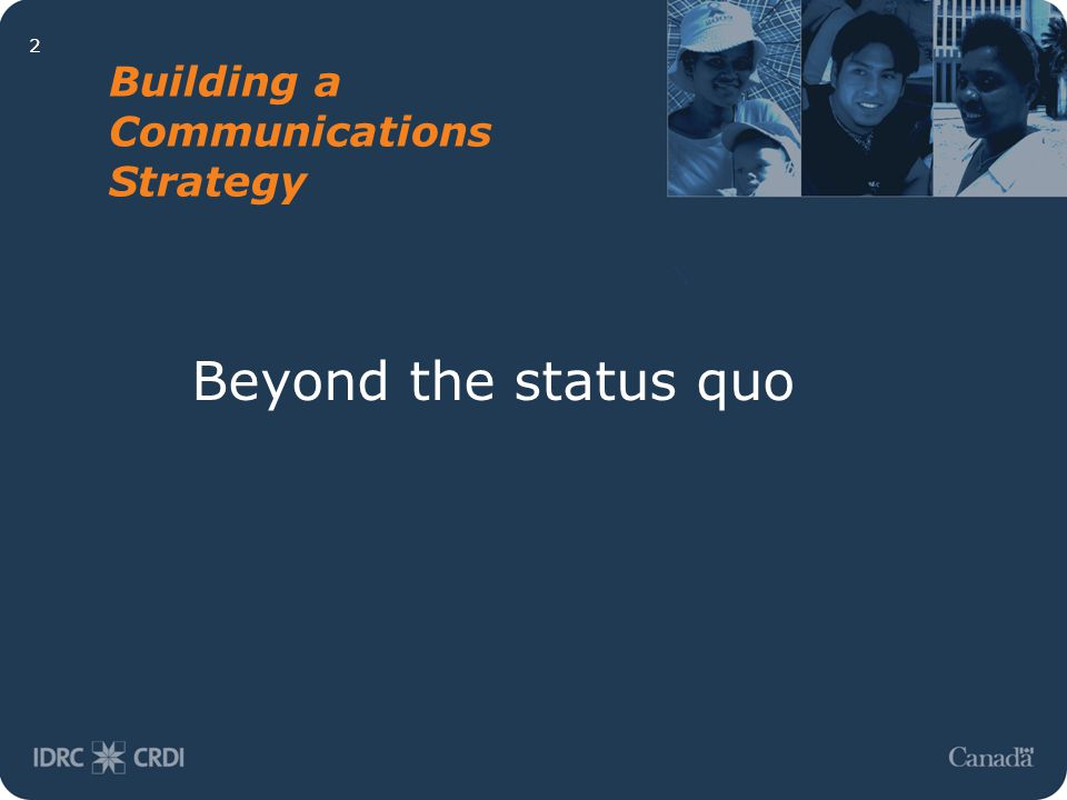2 Building a Communications Strategy Beyond the status quo