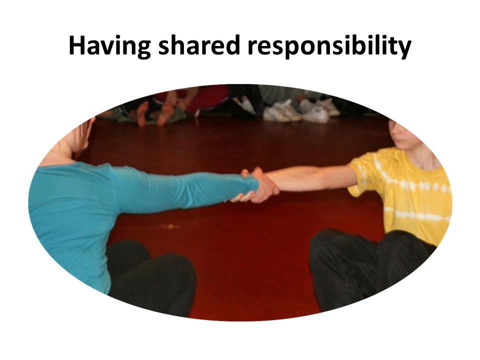 Having shared responsibility