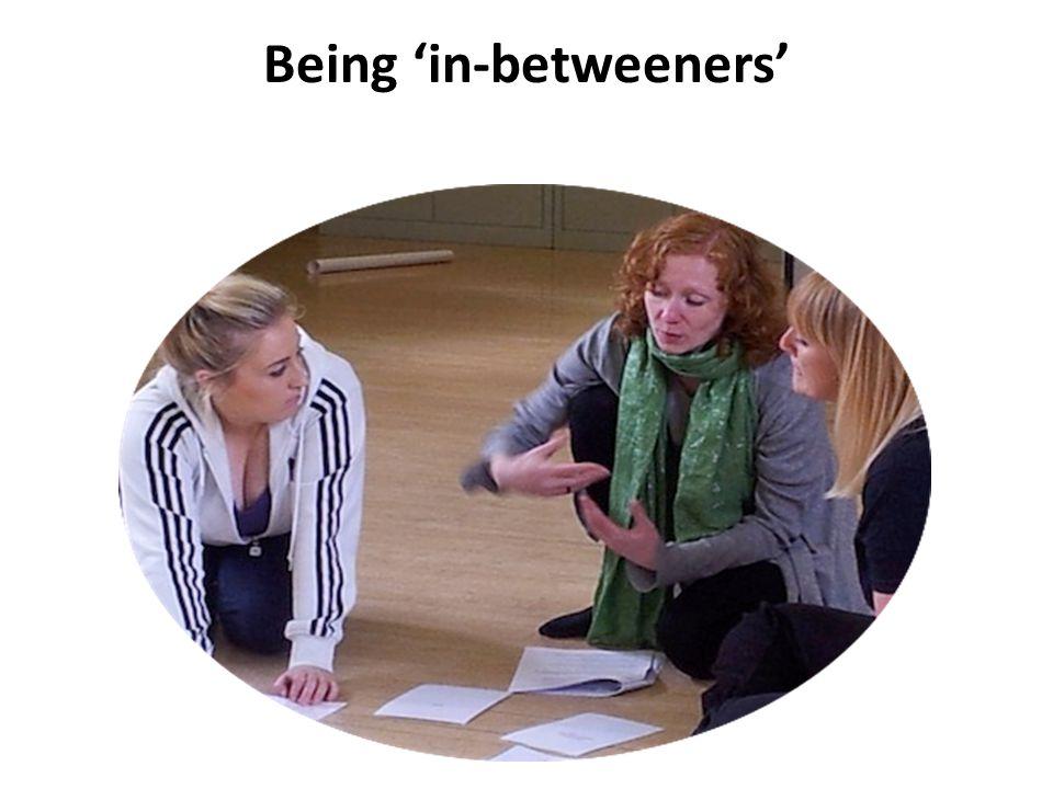 Being 'in-betweeners'