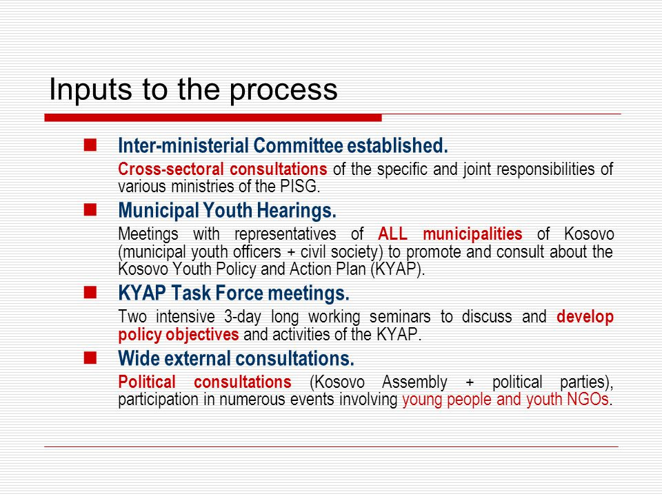 Mainstreaming and promotion KYAP and the Kosovo Development Strategic Plan (KDSP).