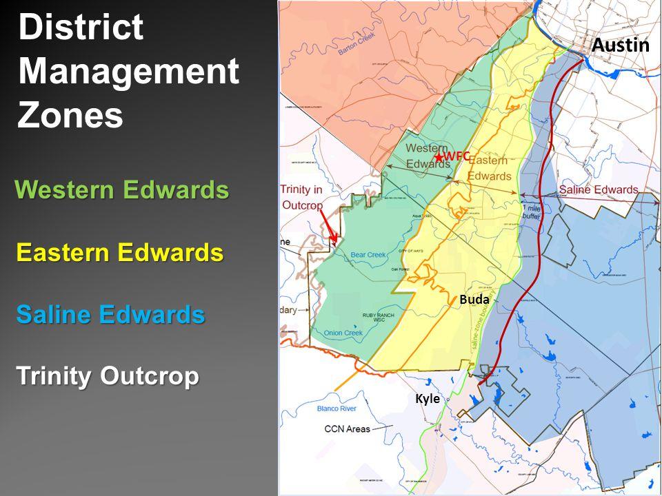 District Management Zones Western Edwards Eastern Edwards Eastern Edwards Saline Edwards Saline Edwards Trinity Outcrop Trinity Outcrop Buda Austin Ky