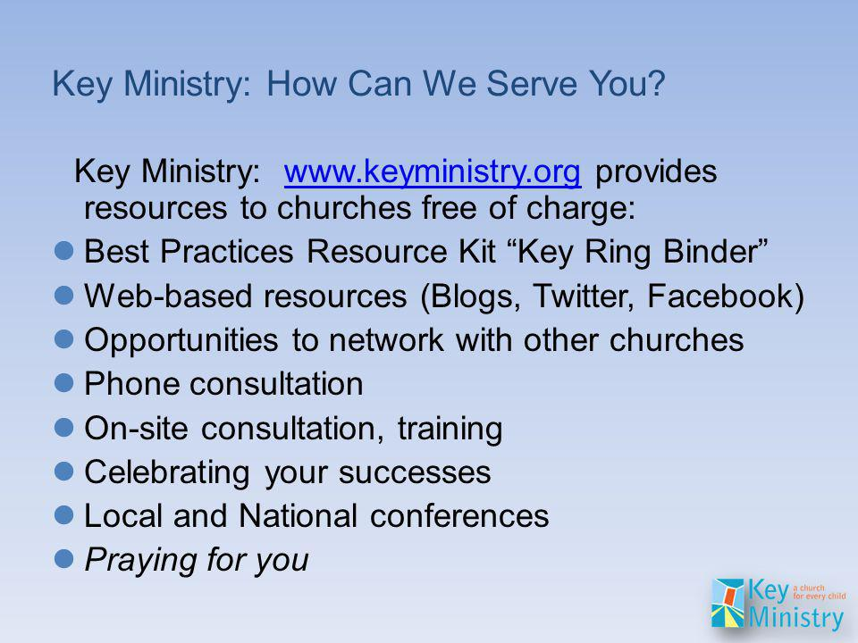 Key Ministry: How Can We Serve You.