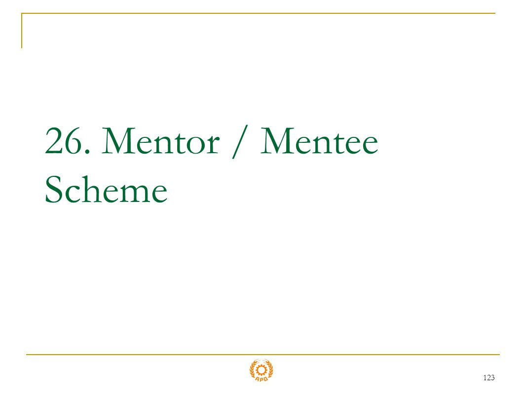 123 26. Mentor / Mentee Scheme