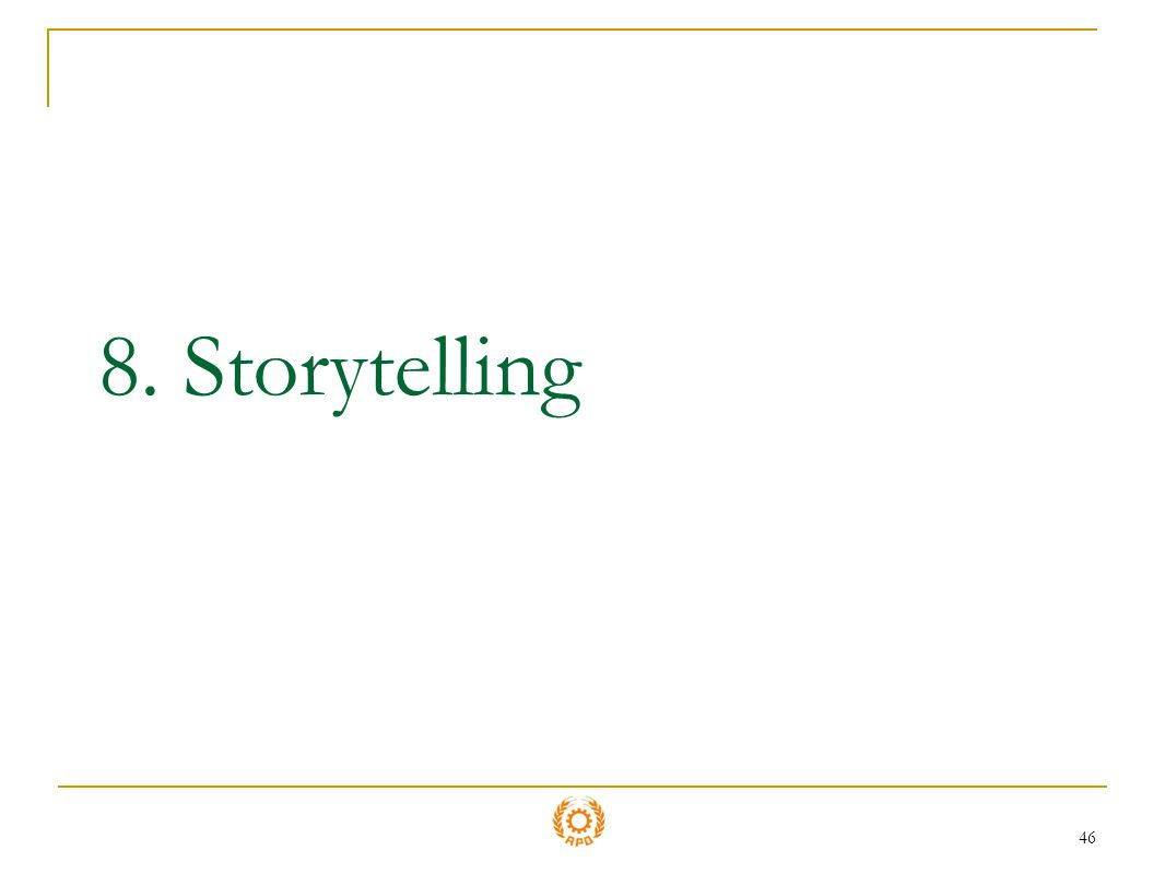 46 8. Storytelling