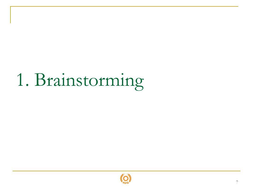7 1. Brainstorming