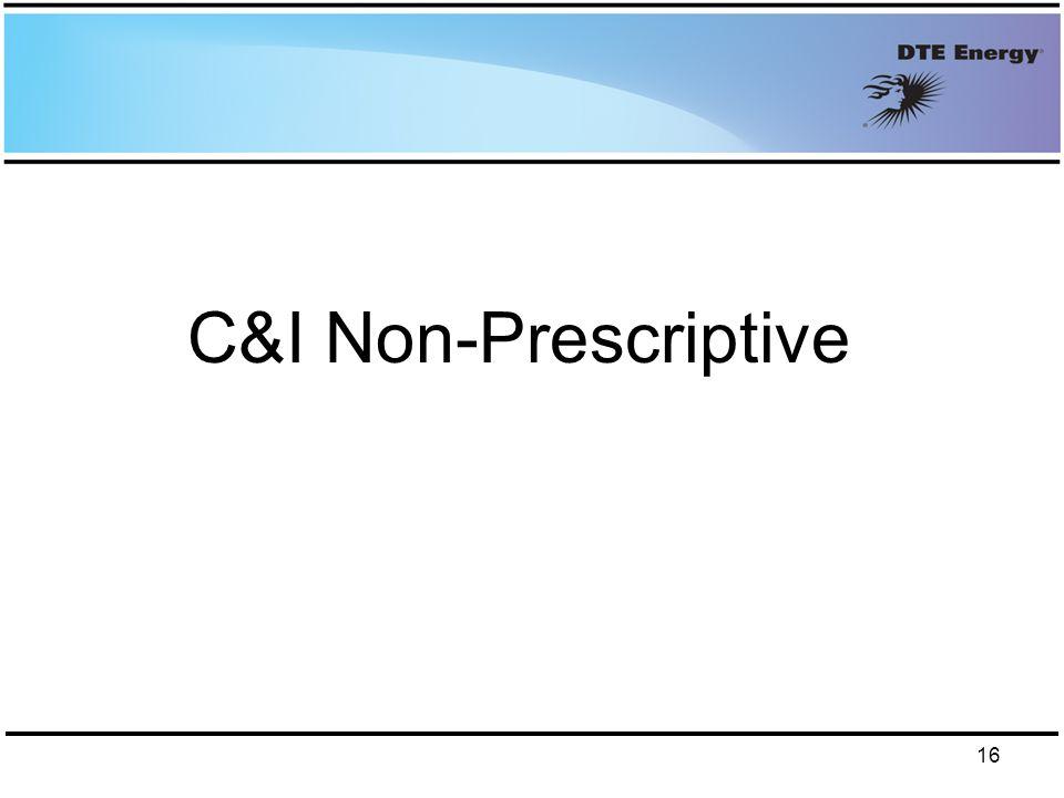 C&I Non-Prescriptive 16