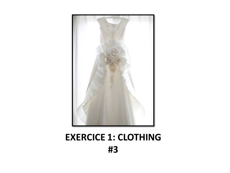 EXERCICE 1: CLOTHING #3