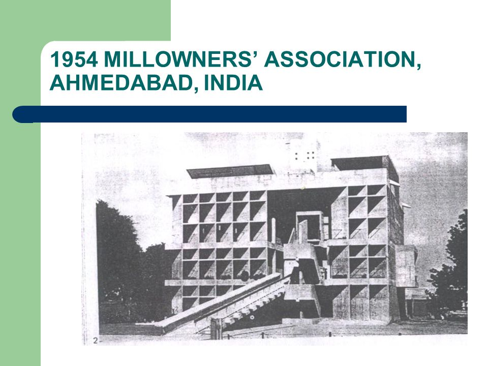 1954 MILLOWNERS' ASSOCIATION, AHMEDABAD, INDIA