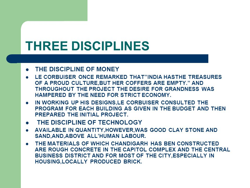 """THREE DISCIPLINES THE DISCIPLINE OF MONEY LE CORBUISER ONCE REMARKED THAT""""INDIA HASTHE TREASURES OF A PROUD CULTURE,BUT HER COFFERS ARE EMPTY."""" AND TH"""