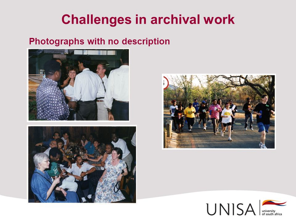Challenges in archival work Photographs with no description