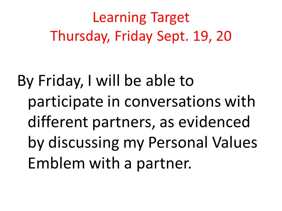 Learning Target Thursday, Friday Sept.