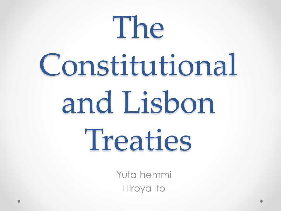 From the Constitutional Treaty and the Lisbon Treaty The Presidency increasingly made it clear that the convening of a traditional IGC in which governments bring their lists of preferences and demands to the table was not being envisaged.
