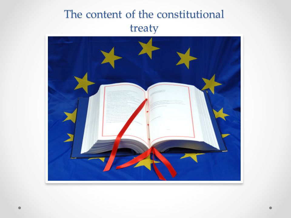 The content of the constitutional treaty