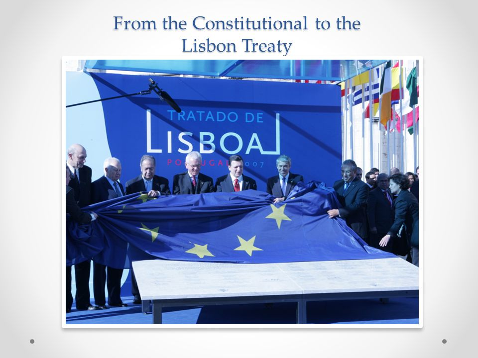 From the Constitutional to the Lisbon Treaty