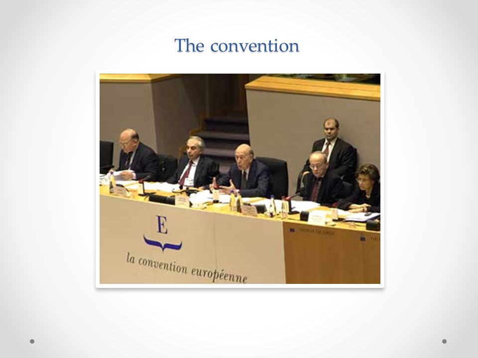 The convention was composed of 105 members and the dominant presence was parliamentarians rather than governmental representatives.