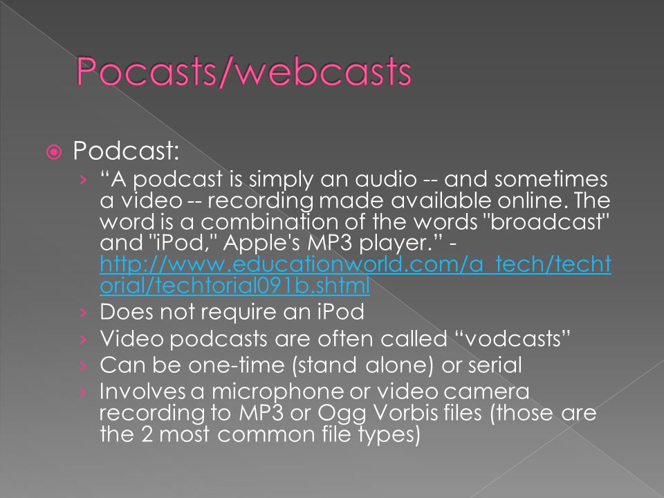  Podcast: › A podcast is simply an audio -- and sometimes a video -- recording made available online.