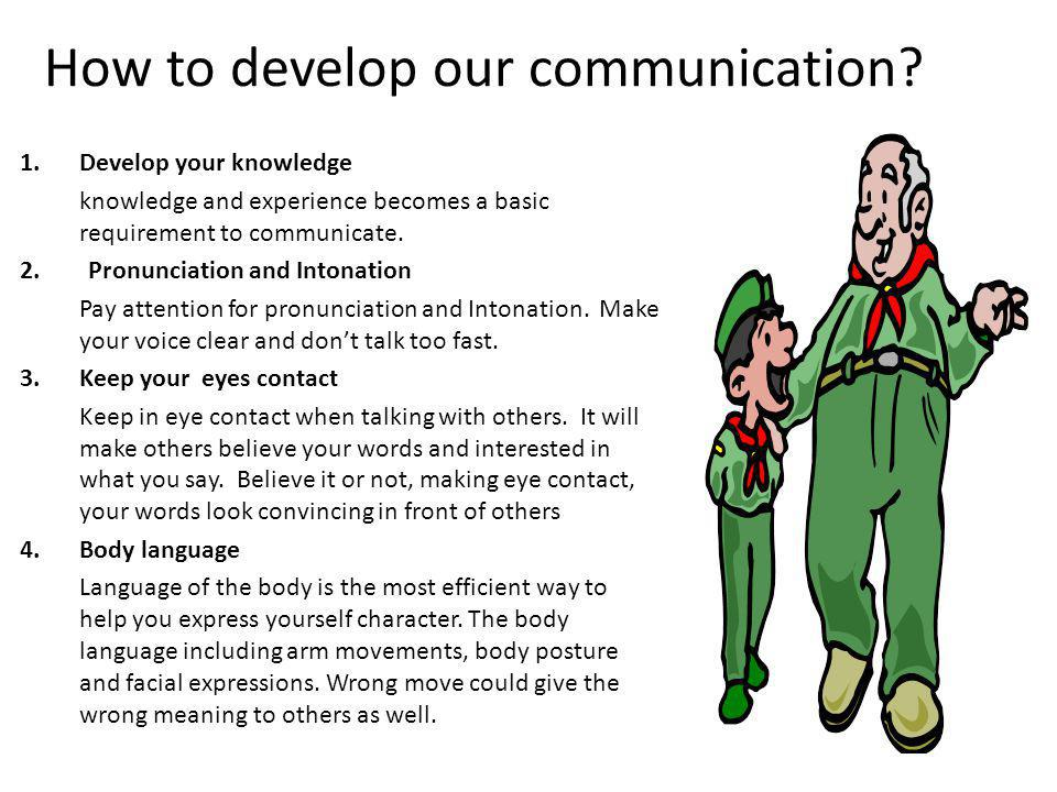 How to develop our communication.