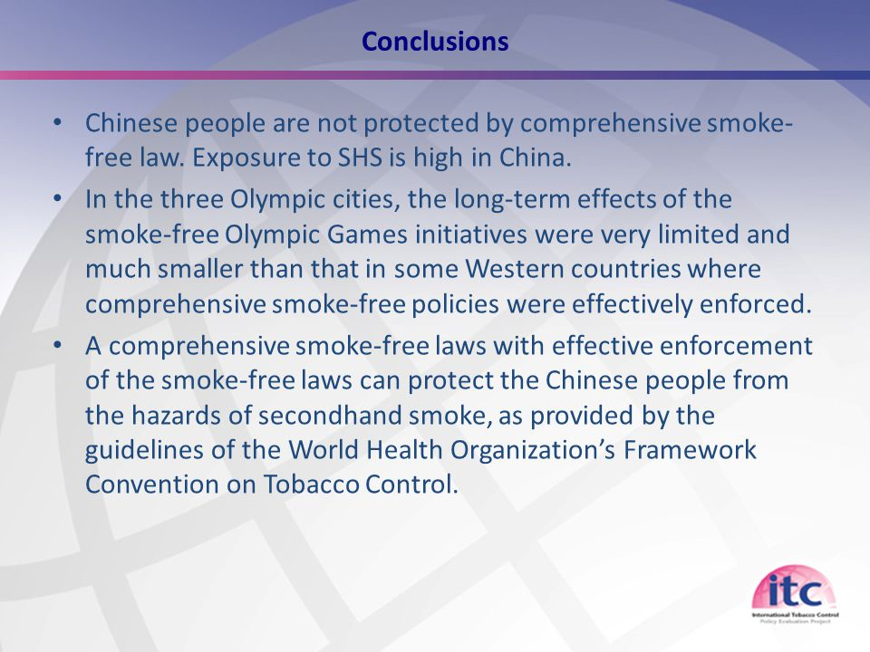 14 Conclusions Chinese people are not protected by comprehensive smoke- free law.