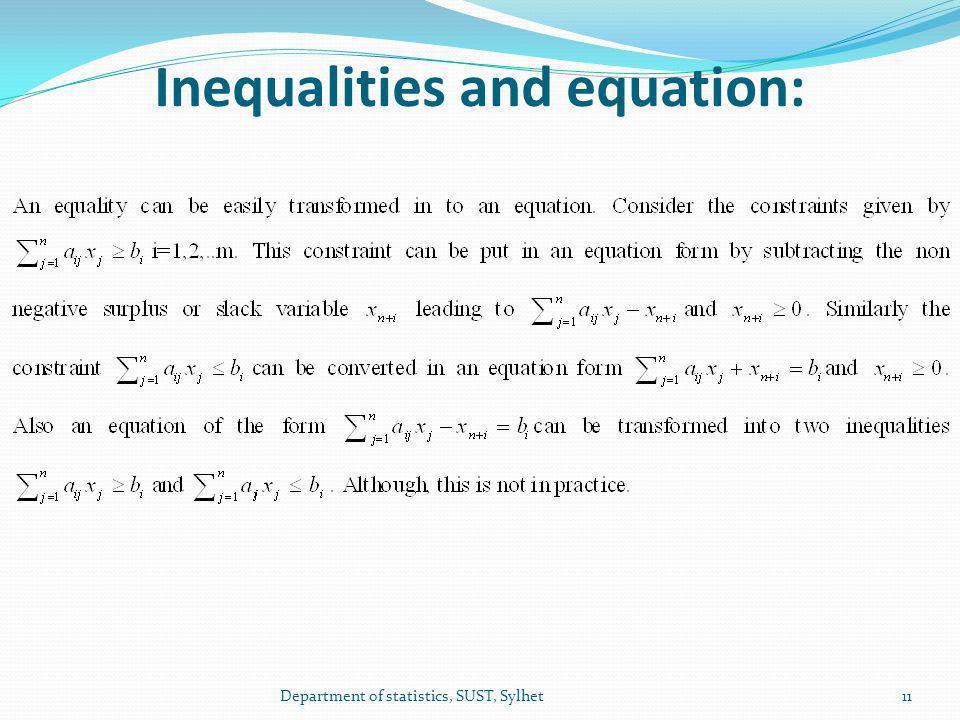 Inequalities and equation: 11Department of statistics, SUST, Sylhet