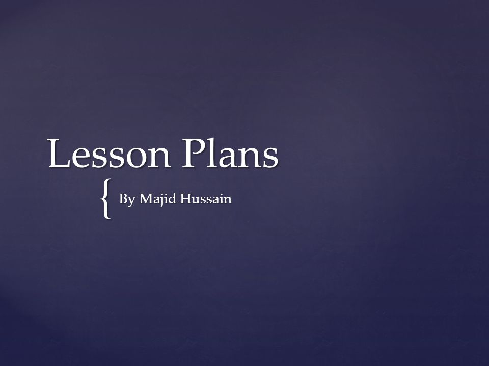 { Lesson Plans By Majid Hussain