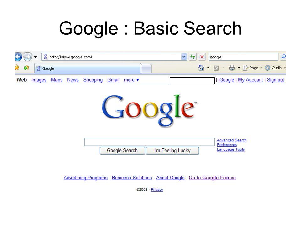 Google : Basic Search