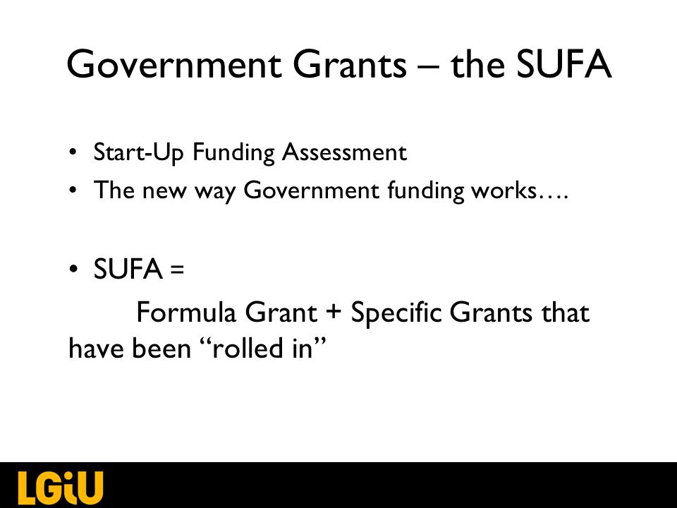 Government Grants – the SUFA Start-Up Funding Assessment The new way Government funding works….