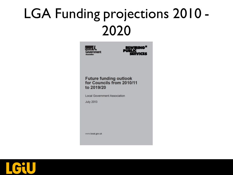 LGA Funding projections 2010 - 2020