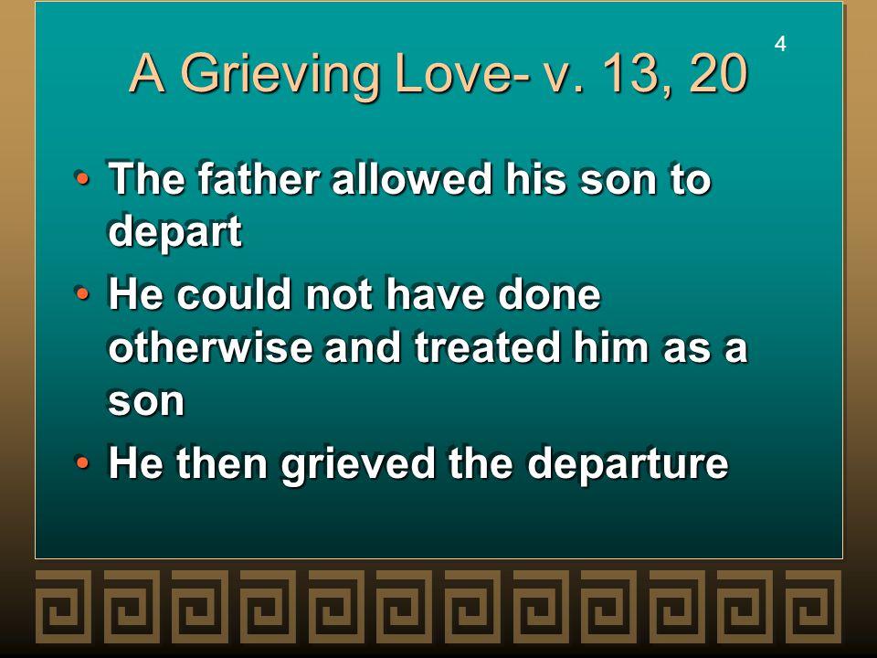 4 4 A Grieving Love- v.