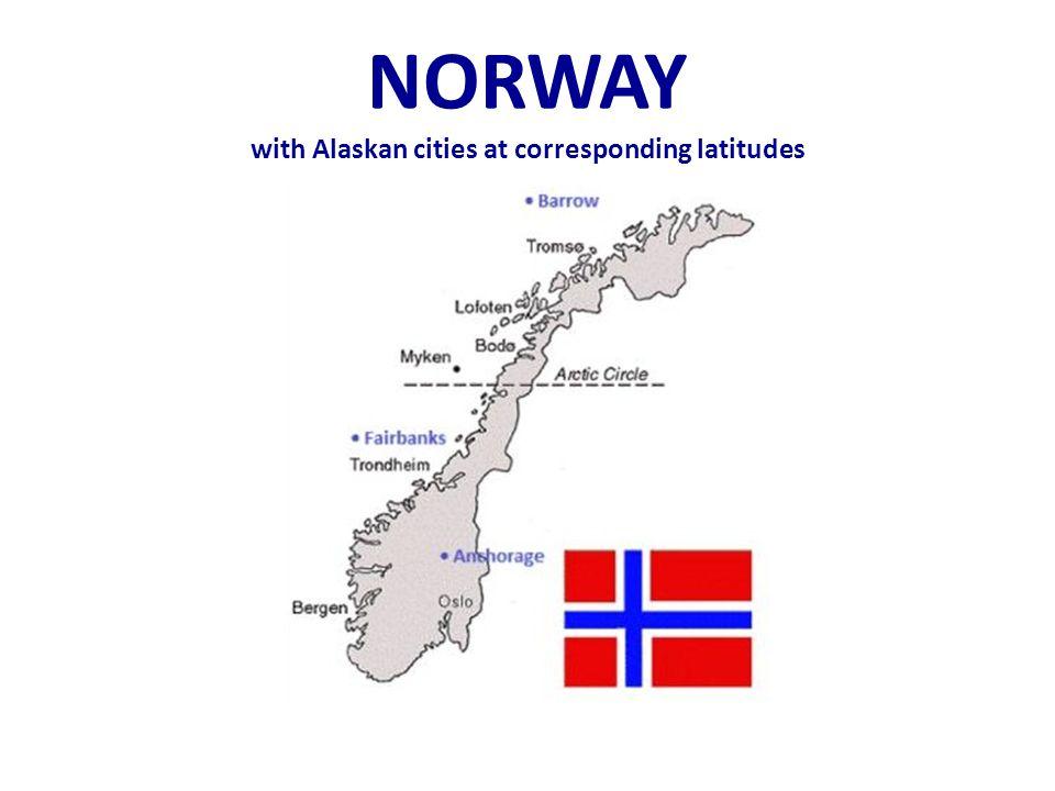 NORWAY with Alaskan cities at corresponding latitudes