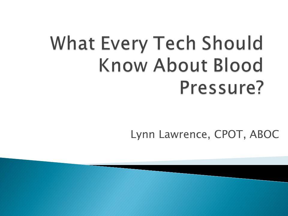 Lynn Lawrence, CPOT, ABOC