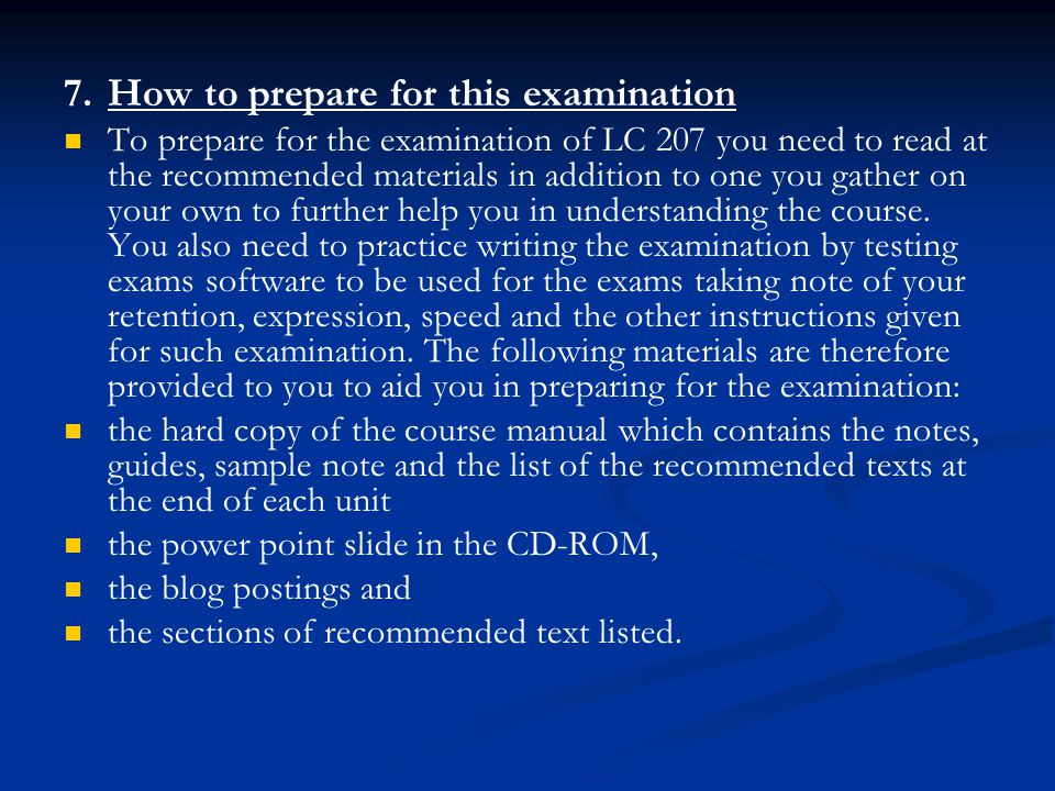 8.Prerequisites You must have passed LC 107 Introduction to Communication for you to register and take this course.