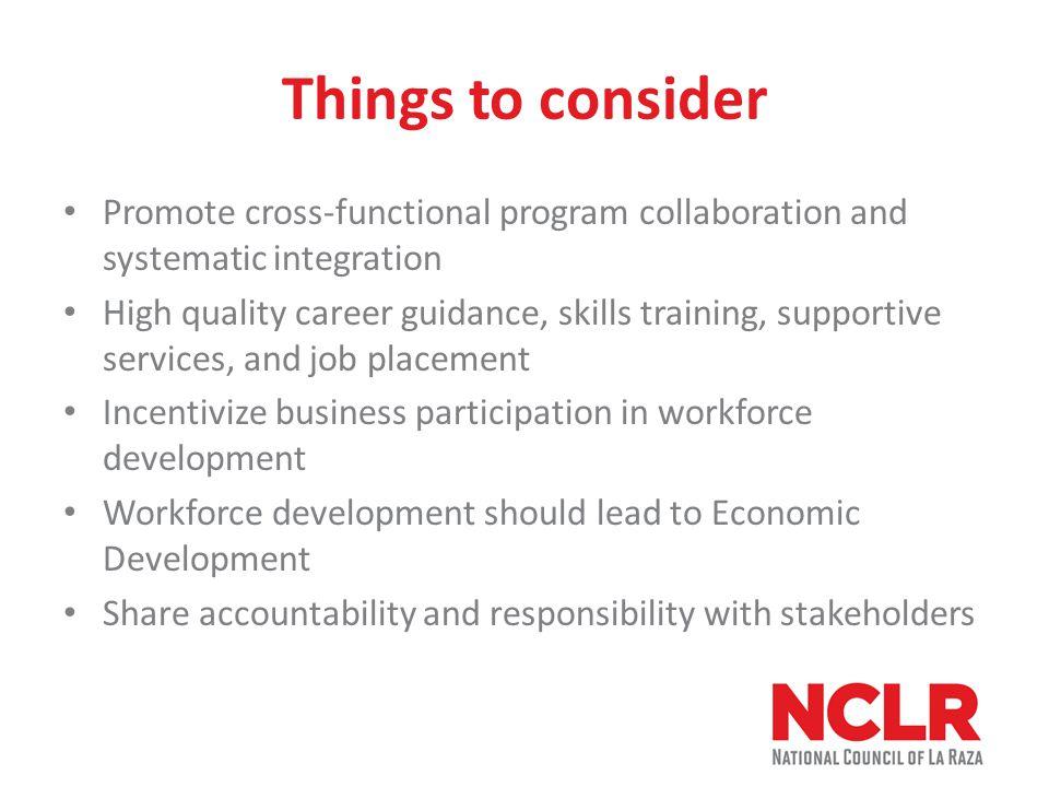 NCLR California Regional Office Luis Barrera, Senior Coordinator Workforce Development LBarrera@nclr.org 213-787-9608 www.nclr.org/wfd