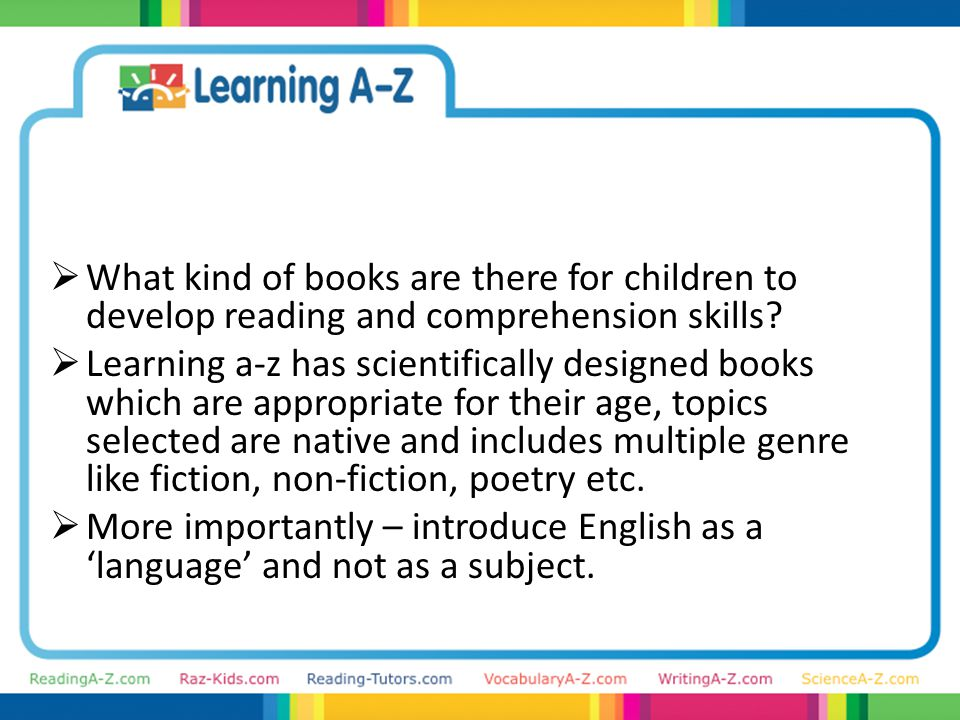  What kind of books are there for children to develop reading and comprehension skills.
